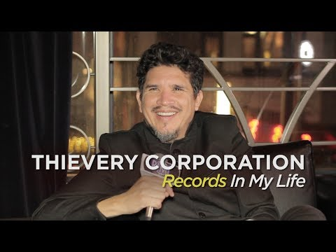 Thievery Corp - Records In My Life (2019 interview)