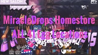 Egg Hunt Locations/ALL 41 Locations MIRACLEDROPS Homestore Roblox Royale High