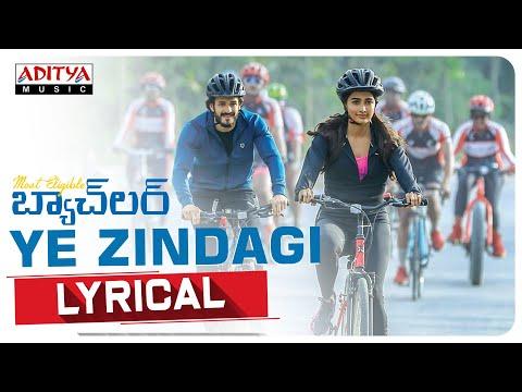 Ye Zindagi lyrical video song from Most Eligible Bachelor ft. Akhil Akkineni, Pooja Hegde