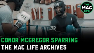 Conor McGregor Sparring Footage | The Mac Life Vault