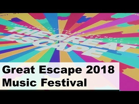 Great Escape 2018 Music festival update. Some more tips and what to look out for.