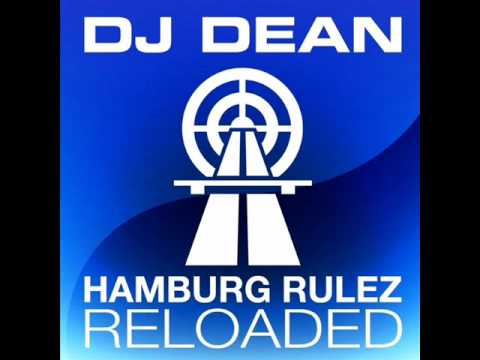 DJ Dean - Hamburg Rulez Reloaded (DJ Slideout Remix)