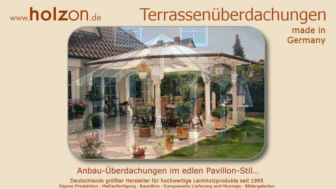 terrassen berdachungen holz glas bauen ma anfertigung terrassendach youtube. Black Bedroom Furniture Sets. Home Design Ideas