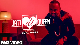 Jatt Di Queen – Gupz Sehra Ft Sara Gurpal