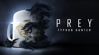 Prey: Typhon Hunter - Trailer d'annuncio