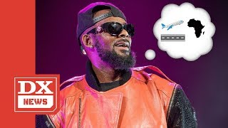 R. Kelly Is Rumored To Be Planning On Fleeing The Country Amid Investigation