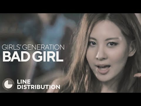 GIRLS' GENERATION - Bad Girl (Line Distribution)