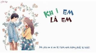 Khi Em Là Em (Khi Tôi Là Tôi OST) - Rocker Nguyễn [Lyrics]