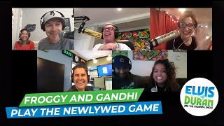 Froggy And Gandhi Play The Newlywed Game | Elvis Duran Exclusive