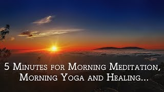 5 Minutes Music for Morning Meditation, Morning Yoga with Ocean sound