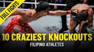 10 Craziest Filipino Knockouts | ONE Championship Full Fights