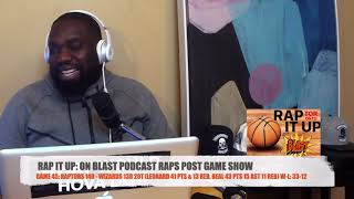Game 45: Raptors 140 - Wizards 138 | RAP IT UP ON BLAST POST GAME SHOW - YouTube
