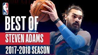 Best of Steven Adams | 2017-2018 NBA Season