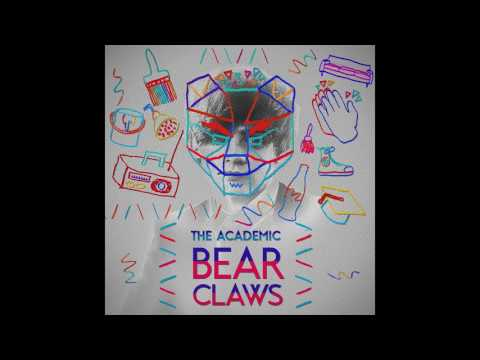 The Academic - Bear Claws (Official Audio)