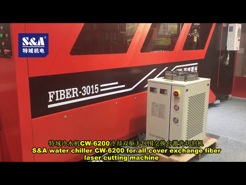 S&A water chiller CW-6200 for all cover exchange fiber laser cutting machine