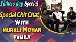Special Chit Chat With Actor Murali Mohan Family..