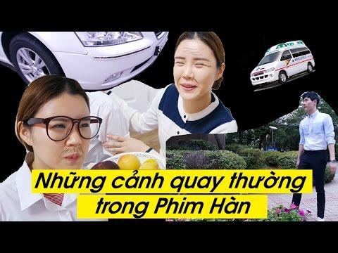 Những Cảnh Quay Thường trong Phim Hàn