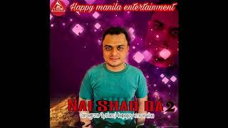 Nai Shad Da – Funny – Happy Manila