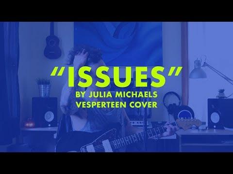 Issues - by Julia Michaels - Vesperteen [COVER]