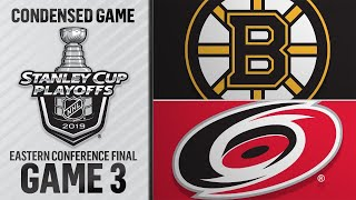 05/14/19 ECF, Gm3: Bruins @ Hurricanes