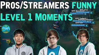 Pros/Streamers BEST/FUNNY LEVEL 1 MOMENTS! (League of Legends)