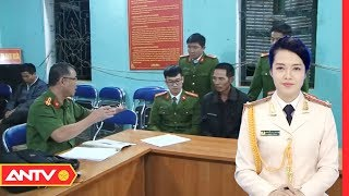 Nhật ký an ninh hôm nay | Tin tức 24h Việt Nam | Tin nóng an ninh mới nhất ngày 22/02/2019 | ANTV