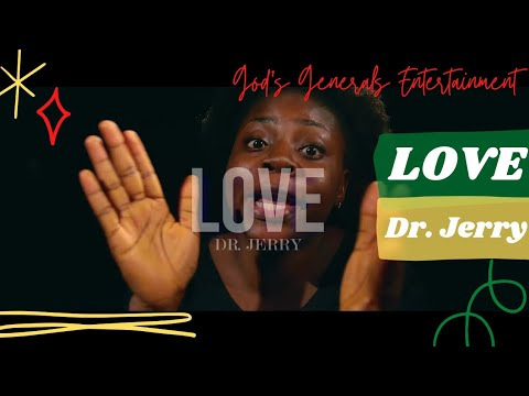 LOVE by Dr. Jerry
