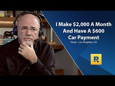 I Make $2,000 a Month And I Have a $600 Car Payment