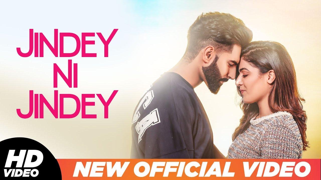 Jindey Ni Jindey (Official Video)   Parmish Verma   Wamiqa Gabbi   Kamal Heer   Dil Diyan Gallan
