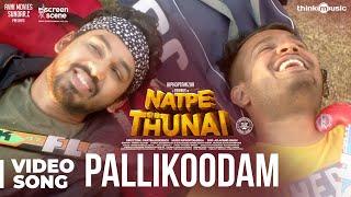 Natpe Thunai   Pallikoodam Video Song - The Farewell Song   Hiphop Tamizha   Sundar C