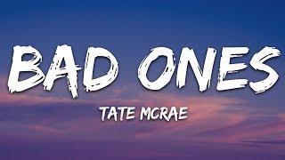 Tate McRae - bad ones (Lyrics)