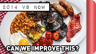 Can we improve our Full English Breakfast from 2014??