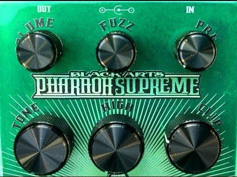 Black Arts Toneworks Pharaoh Supreme Fuzz Pedal
