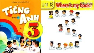 Tiếng Anh Lớp 3: UNIT 13 WHERE'S MY BOOK - FullHD 1080P