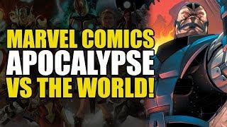 Apocalypse vs The World (X-Men: Blood of Apocalypse)