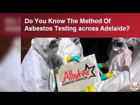 Do You Know The Method Of Asbestos Testing across Adelaide?