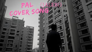 Pal cover song|Jalebi|Arijit Singh|A-ii Way