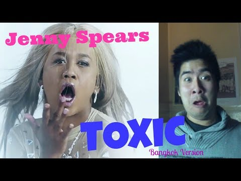 BRITNEY SPEARS' TOXIC THAI VERSION??!!