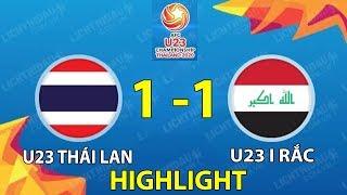 HIGHLIGHT U23 THÁI LAN 1 - 1 U23 IRAQ | U23 CHÂU Á 2020