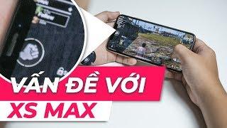 """Đang có """"vấn đề"""" với màn hình 6.5"""" của iPhone Xs Max"""