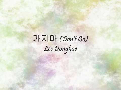 Lee Donghae - 가지마 (Don't Go) [Han & Eng]