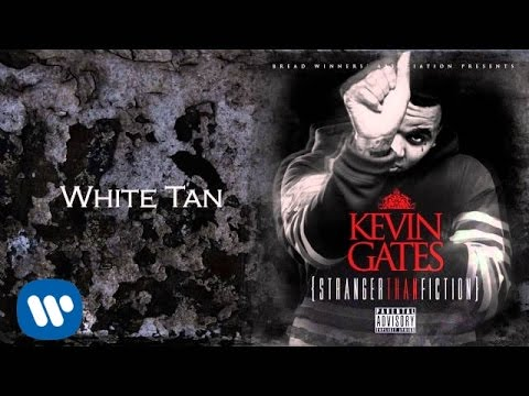 Kevin Gates - White Tan