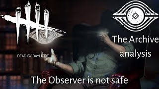 The Observer is not safe - Dead by daylight Archive Analysis (The Entity)