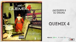 """Jacquees - """"QueMix 4"""" (Full Mixtape)"""