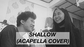 SHALLOW (ACAPELLA COVER) - LADY GAGA & BRADLEY COOPER (A STAR IS BORN)