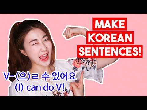 How to say 'I CAN speak Korean' in Korean and much more   Korean Sentence Pattern