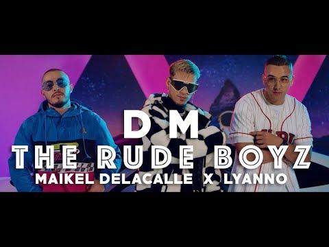 The Rudeboyz, Maikel Delacalle, Lyanno - DM (Vídeo Oficial)