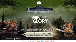 KASKUS Battleground Vainglory - Wave 2: Day 1