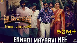 VADACHENNAI - Ennadi Maayavi Nee (Redux) Video Song   Dhanush   Vetri Maaran   Santhosh Narayanan