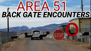 I'VE NEVER SEEN THIS HAPPEN AT THE BACK GATE OF AREA 51